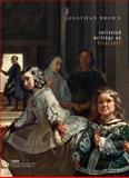Collected Writings on Velázquez, Brown, Jonathan, 0300144938
