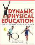 Dynamic Physical Education for Secondary School Students, Darst, Paul W. and Pangrazi, Robert P., 0321934938