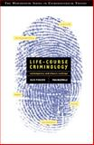 Life-Course Criminology 1st Edition