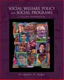 Social Welfare Policy and Social Programs : A Values Perspective, Segal, Elizabeth A., 0534644937