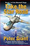 Take the Star Road, Peter Grant, 0615824935
