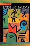 Historical Dictionary of Existentialism, Stephen Michelman, 0810854937