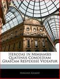 Herodas in Mimiambis Quatenus Comoediam Graecam Respexisse Videatur, Hermann Krakert, 1141654938