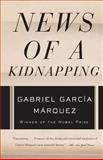 News of a Kidnapping, Gabriel García Márquez, 1400034930