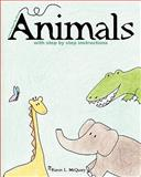 Learn How to Draw Animals, Karen L. McQuary, 1451524935