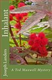 Inhalant, Joseph Landers, 1499214936