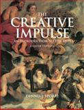 The Creative Impulse : An Introduction to the Arts, Sporre, Dennis J., 0136034934