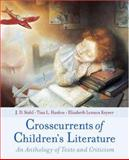 Crosscurrents of Children's Literature : An Anthology of Texts and Criticism, , 0195134931