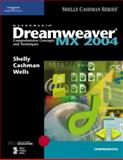 Dreamweaver MX 2004 : Comprehensive Concepts and Techniques, Shelly, Gary B. and Cashman, Thomas J., 0619254939