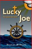 Lucky Joe, Stanley McShane, 1475134932