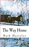 The Way Home, Ruth Hartzler, 1499374933