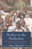 Mother to the Motherless, Mama Zipporah, 1578264936