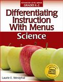 Differentiating Instruction with Menus K-2 - Science, Laurie E. Westphal, 1593634935