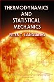 Thermodynamics and Statistical Mechanics, Peter T. Landsberg, 0486664937
