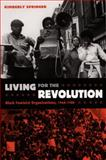 Living for the Revolution : Black Feminist Organizations, 1968-1980, Springer, Kimberly, 0822334933
