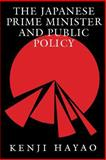 The Japanese Prime Minister and Public Policy, Hayao, Kenji, 0822954931
