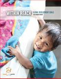 2013 Hunger Report : Within Reach: Global Development Goals,, 0984324933