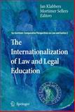 The Internationalization of Law and Legal Education, , 1402094930