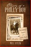 Odyssey of a Philly Boy, Mel Stein, 147871493X