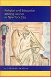 Religion and Education among Latinos in New York City, Pantoja, Segundo, 9004144935