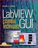LabVIEW GUI : Essential Techniques, Ritter, David J., 0071364935