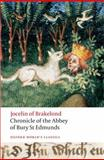 Chronicle of the Abbey of Bury St. Edmunds, Jocelin of Brakelond, 0199554935