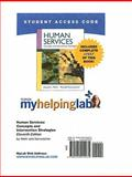 Human Services : Concepts and Intervention Strategies, Mehr, Joseph J. and Kanwischer, Ronald, 0205004938