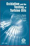 Oxidation and the Testing of Turbine Oils, ASTM International, 0803134932