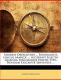 Andreae Oberleitner Fundamenta Linguæ Arabicæ, Andreas Oberleitner, 1147734933