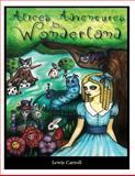 Alice's Adventures in Wonderland, Lewis Carroll, 1493624938