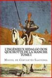 L' ingénieux Hidalgo Don Quichotte de la Manche, Miguel de Cervantès Saavedra, 1500614939