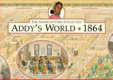 Addy's World, Pleasant Company Staff, 1562474936