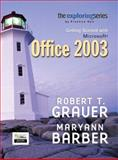 Exploring : Getting Started with Microsoft Office, Grauer, Robert T. and Barber, Maryann, 0131434934