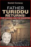 Father Turiddu Returns, Daniel Conway, 0615884938