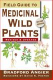 Field Guide to Medicinal Wild Plants, Bradford Angier and David K. Foster, 0811734935