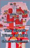 The Greek View of Life 9781410204936