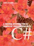 A Natural Introduction to Computer Programming with C#, Kari Laitinen, 1412044936