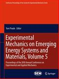Experimental Mechanics on Emerging Energy Systems and Materials : Proceedings of the 2010 Annual Conference on Experimental and Applied Mechanics, , 1441994939