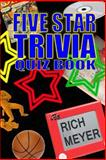 The Five Star Trivia Quiz Book, Rich Meyer, 1497504937