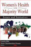 Women's Health in the Majority World : Issues and Initiatives, Laurie Elit, 1600214932