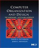 Computer Organization and Design : The Hardware/Software Interface, Patterson, David A. and Hennessy, John L., 0123744938