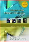 Head and Spinal Emergencies, Larmon, Baxter and Snyder, Scott, 0131594931