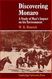 Discovering Monaro : A Study of Man's Impact on His Environment, Hancock, W. K., 0521104939