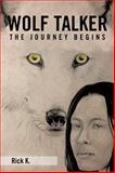 Wolf Talker, Richard K., 1499024932