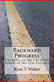 Backward Progress, Ryan Walter, 1499194935