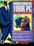 Troubleshooting Your PC, Jim Aspinwall, 1558284931
