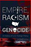 Empire, Racism and Genocide, Robert Fantina, 1897244932