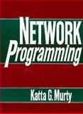 Network Programming, Murty, Katta B., 013615493X