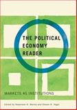 A Political Economy Reader 1st Edition
