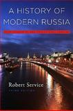 A History of Modern Russia, Robert Service, 0674034937